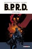 Mike Mignola et John Arcudi - BPRD Tome 11 : Le roi de la peur.