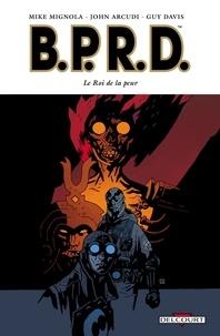 Mike Mignola - BPRD Tome 11 : Le Roi de la peur.