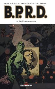 Mike Mignola et John Arcudi - BPRD Tome 7 : Le Jardin des souvenirs.