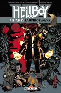 Mike Mignola et Scott Allie - Hellboy and BPRD T06 - La Bête de Vargu.
