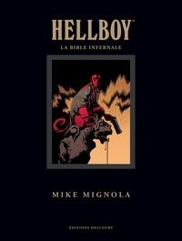 Mike Mignola - Hellboy - La Bible infernale.
