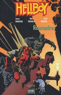 Mike Mignola et James Robinson - Hellboy  : Rencontres.