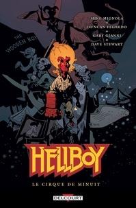 Mike Mignola - Hellboy T16 - Le Cirque de minuit.