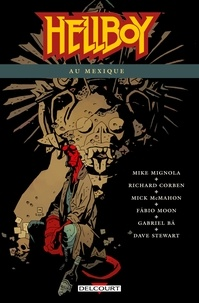 Mike Mignola - Hellboy Tome 15 : Hellboy au Mexique.