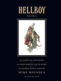 Mike Mignola - Hellboy Tome 2 : Le cerceuil enchaîné ; La main droite de la mort ; Le diable dans la boîte.