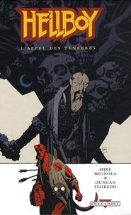 Mike Mignola et Duncan Fegredo - Hellboy Tome 9 : L'Appel des ténèbres.