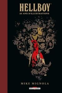 Mike Mignola - Hellboy - 25 ans d'illustrations.