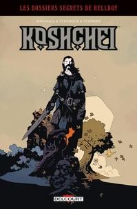 Mike Mignola et Ben Stenbeck - Les dossiers secrets de Hellboy Tome 2 : Koshchei.