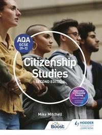 Mike Mitchell - AQA GCSE (9-1) Citizenship Studies Second Edition.