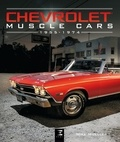 Mike Mueller - Chevrolet Muscle Cars (1955-1974).