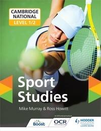 Mike Murray et Ross Howitt - Cambridge National Level 1/2 Sport Studies.
