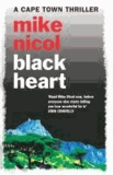 Mike Nicol - Black Heart.