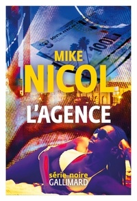 Ebooks télécharger des torrents L'Agence en francais 9782072828676 par Mike Nicol, Jean Esch
