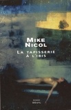 Mike Nicol - La tapisserie à l'ibis.