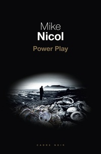 Mike Nicol - Power Play.