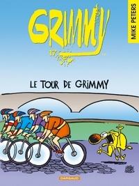 Mike Peters - Grimmy Tome 17 : Le tour de Grimmy.
