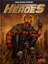 Mike Ratera - Legendary Heroes - Mike Ratera Artbook.