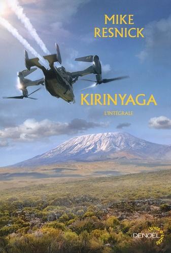 "Mike Resnick - Kirinyaga - Suivi de ""Kilimandjaro""."