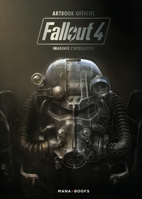 Fallout 4 : imaginer lapocalypse - Artbook officiel.pdf