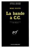 Mike Roote - La bande à C.C..