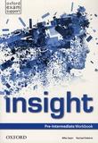 Mike Sayer et Rachael Roberts - Insight - Pre-Intermediate Workbook.