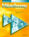 Mike Sayer et John Soars - New Headway English Course Pre-Intermediate Edition 2000 - Teacher's Book.