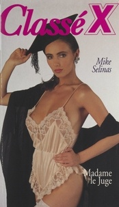 Mike Selinas - Madame le Juge.