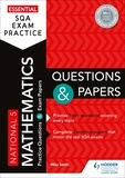 Mike Smith - Essential SQA Exam Practice: National 5 Mathematics Questions and Papers.