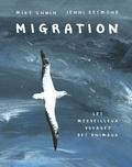 Mike Unwin et Jenni Desmond - Migration - Le merveilleux voyage des animaux.