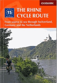 Mike Wells - The Rhine Cycle Route.