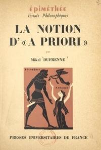Mikel Dufrenne et Jean Hyppolite - La notion d'a priori.
