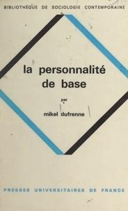 Mikel Dufrenne et Georges Balandier - La personnalité de base - Un concept sociologique.
