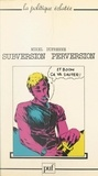 Mikel Dufrenne et Lucien Sfez - Subversion, perversion.