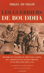 Les guerriers de Bouddha - Une histoire de linvasion du Tibet par la Chine, de la résistance du peuple tibétain et du rôle joué par la CIA.pdf