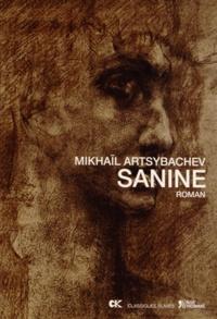 Mikhaïl Artsybachev - Sanine.