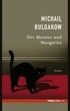 Mikhaïl Boulgakov - Die Meister und Margarita.