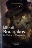Mikhaïl Boulgakov - Le maître et Marguerite.