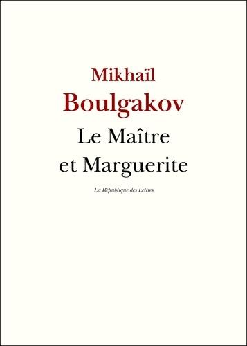 Le Maître et Marguerite - 9782824903163 - 6,99 €