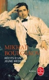 Mikhaïl Boulgakov - Récits d'un jeune médecin - Suivi de Morphine et Les aventures singulières d'un docteur.
