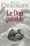 Mikhail Cholokhov - Le Don paisible.