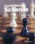 Mikhail Golubev - Comprendre la Sicilienne - Leçons et analyses d'un indéfectibe adepte de la Sicilienne.