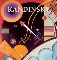 Mikhaïl Guerman - Wassily Kandinsky.
