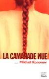 Mikhaïl Kononov - La camarade nue.