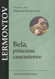 Mikhail Lermontov - Bela, princesse caucasienne.