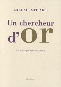 Un chercheur dor - Et autres textes.pdf