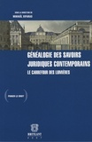 Mikhaïl Xifaras - Généalogie des savoirs juridiques contemporains - Le carrefour des Lumières.