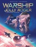 Miki Montllo et Sylvain Runberg - Warship Jolly Roger Tome 4 : Dernières volontés.