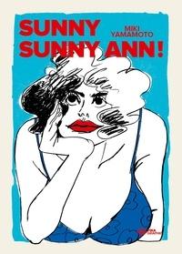 Miki Yamamoto - Sunny Sunny Ann!.