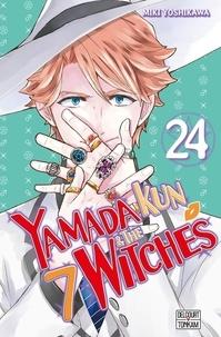 Miki Yoshikawa - Yamada Kun & the 7 Witches Tome 24 : .