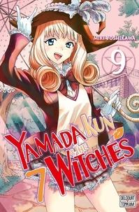 Miki Yoshikawa - Yamada Kun & the 7 Witches Tome 9 : .